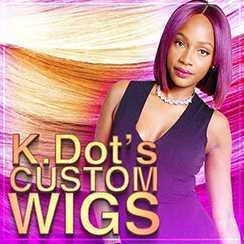 K.DOT's Custom Wigs